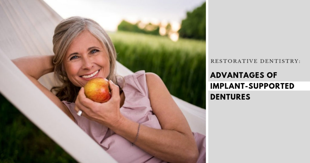 Advantages Implant-Supported Dentures